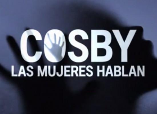 Especial #Cosby La caída de un icono: Las mujeres rompen el silencio.